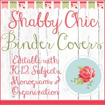 Shabby Chic Teacher Binder Covers: Editable