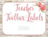 Shabby Chic Teacher Toolbox Labels EDITABLE