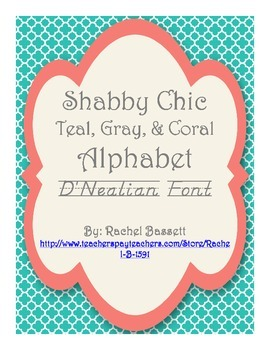 Shabby Chic (Teal, Gray & Coral) Alphabet Posters (D'Nealian)