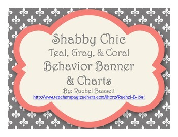 Shabby Chic (Teal, Gray & Coral) Behavior Clip Chart & Banner