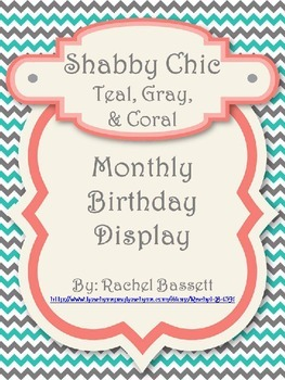 Shabby Chic (Teal, Gray & Coral) Birthday Display *Editable