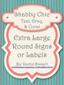 Shabby Chic (Teal, Gray & Coral) Blank Round Extra Large Signs *Editable