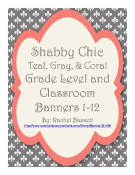 Shabby Chic (Teal, Gray & Coral) Grade Level Banners (PreK