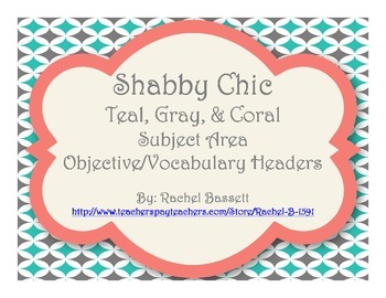 Shabby Chic (Teal, Gray & Coral) Objective Posters