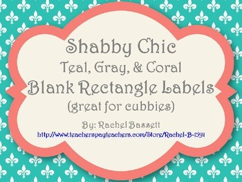 Shabby Chic (Teal, Gray & Coral) Rectangle Labels/Signs *Editable
