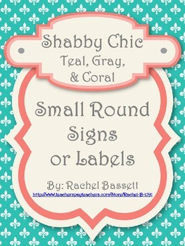 Shabby Chic (Teal, Gray & Coral) Small Round Signs/Labels *Editable