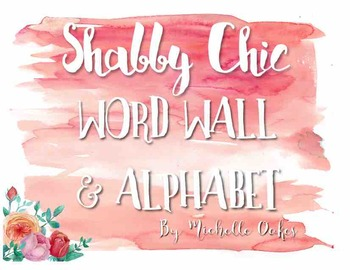 Shabby Chic Word Wall and Alphabets