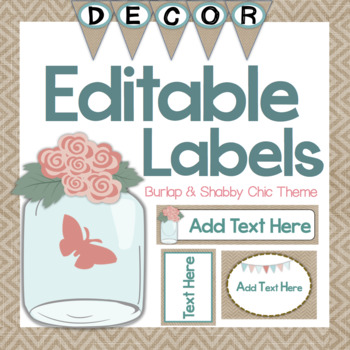 Shabby Chic and Burlap Editable Labels