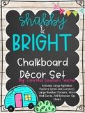 Shabby and Bright Chalkboard Decor Set