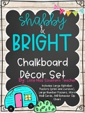 Shabby and Bright Chalkboard Decor Set (with some editable