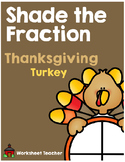 Shade the Fraction Thanksgiving Turkey Worksheets