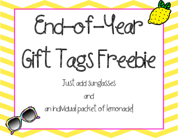 Shades and Lemonade: End of Year Gift Tags Freebie