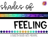 Shades of Feeling Bulletin Board