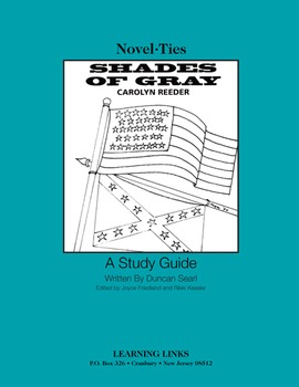 Shades of Gray - Novel-Ties Study Guide