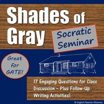 Shades of Gray Socratic Seminar - Plus Writing Prompts!