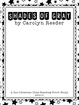 Shades of Gray by Carolyn Reeder (A CCSS aligned close reading guide)