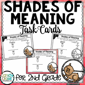 Shades of Meaning Task Cards - L.2.5