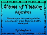 Shades of Meaning: Adjectives