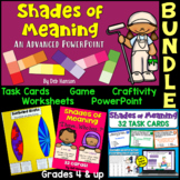 Shades of Meaning BUNDLE (for grades 4-6)