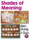 Shades of Meaning Bundle: Printables, Word Wall Center, &