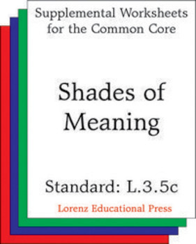 Shades of Meaning (CCSS L.3.5c)