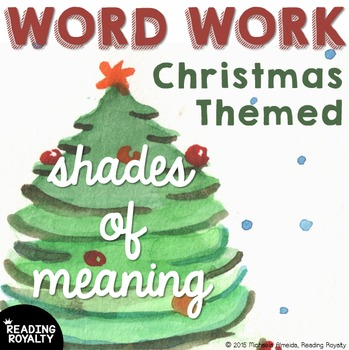 #holidaydollardeal - Shades of Meaning: Christmas Themed Word Work