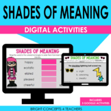 Shades of Meaning DIGITAL Activities