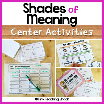 Shades of Meaning Literacy Center Activities