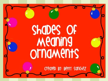 Shades of Meaning Ornaments (individually, bundled or MEGA
