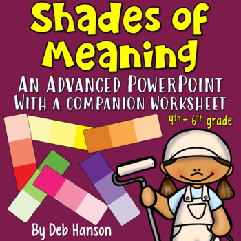 Shades of Meaning PowerPoint: Advanced