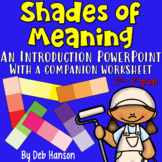 Shades of Meaning PowerPoint for 2nd and 3rd grade classrooms