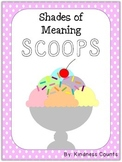 Shades of Meaning Scoops