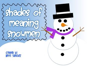 Shades of Meaning Snowmen ~sold individually, bundled or MEGAPACK with FREE item