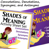 Connotations, Denotations, Synonyms, Antonyms - Activity Sheet Set