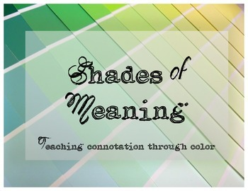 Shades of Meaning: Teaching Connotation through Color