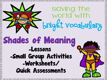Shades of Meaning Superheroes Unit