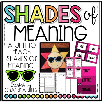 {Shades of Meaning} Unit