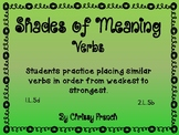 Shades of Meaning: Verbs