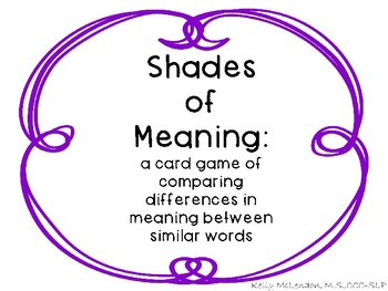 Shades of Meaning: a card game - Speech and Language