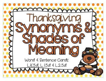 Shades of Meaning and Synonyms: Thanksgiving