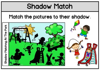 Shadow Matching At The Playground