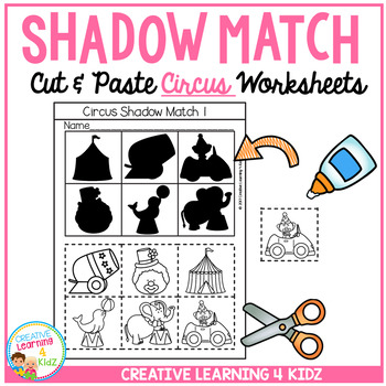 Shadow Matching Circus Cut & Paste Worksheets