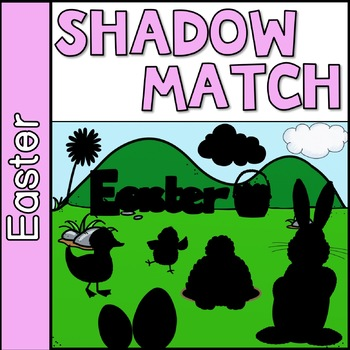 Shadow Matching Easter