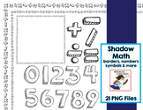 Shadow Math Signs - Borders, Page Dividers, Numbers & Symbols (21 PNG Files)