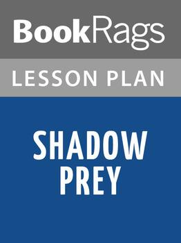 Shadow Prey Lesson Plans