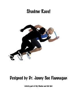 Shadow Race Lesson