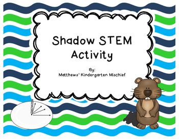 Shadow STEM Activity