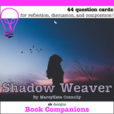 Shadow Weaver Novel Study Discussion Question Cards