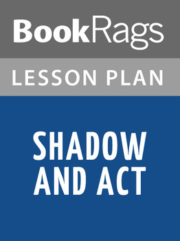 Shadow and Act Lesson Plans