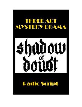 Drama - Shadow of Doubt - Three Act Mystery